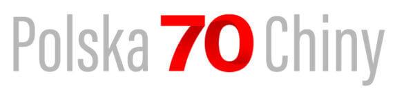 70. rocznica nawiązania stosunków dyplomatycznych pomiędzy Polską a Chińską Republiką Ludową